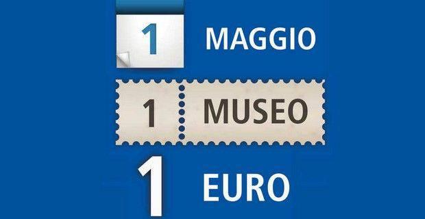 1 maggio musei a 1 euro