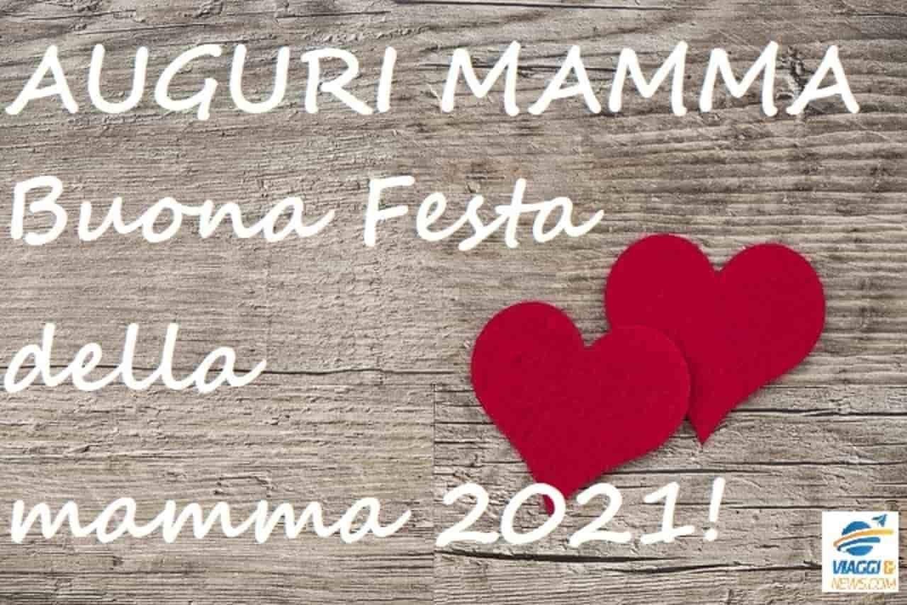 Festa della Mamma 2021: frasi più belle, immagini e auguri